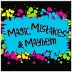 Magic Mistakes and Mayhem