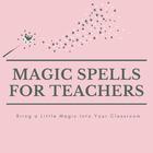 Magic Spells for Teachers