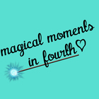 magical moments in fourth