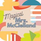Magical Mrs McClelland