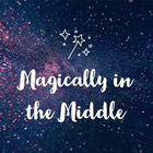 Magically in the Middle