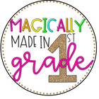 Magically Made in 1st Grade