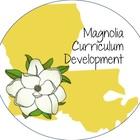 Magnolia Curriculum Development