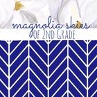 Magnolia Skies of Second Grade