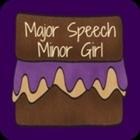 Major Speech Minor Girl