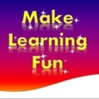 Make Learning Fun