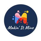 Makin' It Mine