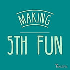 Making 5th Fun