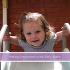Making Connections in the Early Years