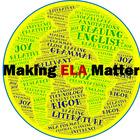 Making ELA Matter