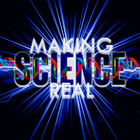 Making Science Real