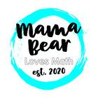 Mama Bear Loves Math
