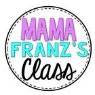 Mama Franz' s Class