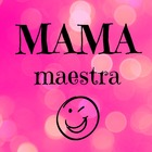 Mama Maestra