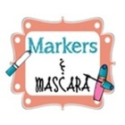 Markers and Mascara