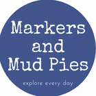 Markers and Mud Pies
