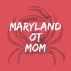 Maryland OT Mom