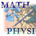 Math and Physics Explorations
