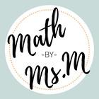 Math by Ms M