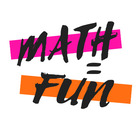 Math Equals Fun