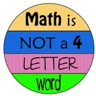 Math Is Not A 4 Letter Word