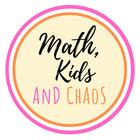 Math Kids and Chaos