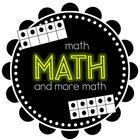 Math Math and More Math