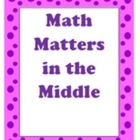 Math Matters in the Middle