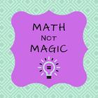 Math Not Magic