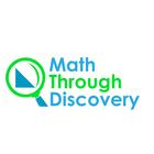Math Through Discovery LLC