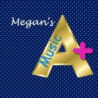 Megan's A Plus Music