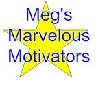 Meg's Marvelous Motivators