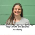 Meg's Math and Science Academy