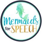 Mermaids for Speech