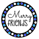 Merry Friends