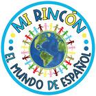Mi Rincon - El Mundo de Espanol