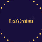 Micah's Creations
