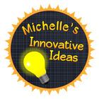 Michelle's Innovative Ideas