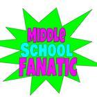 Middle School Fanatic