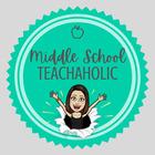 Middle School Teachaholic