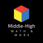 Middle-High Math and More