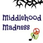 Middlehood Madness