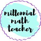 Millennial Math Teacher