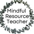 Mindful Resource Teacher