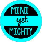 Mini yet Mighty