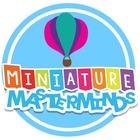 Miniature Masterminds