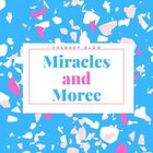 Miracles and Moree