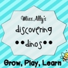 Miss Ally's Discovering Dinos