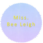 Miss Bee Leigh