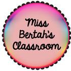 Miss Bertah's Classroom